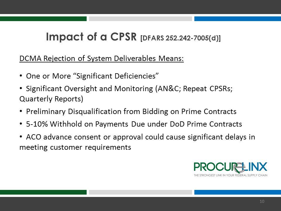 Impact of a CPSR [DFARS 252.242-7005(d)]